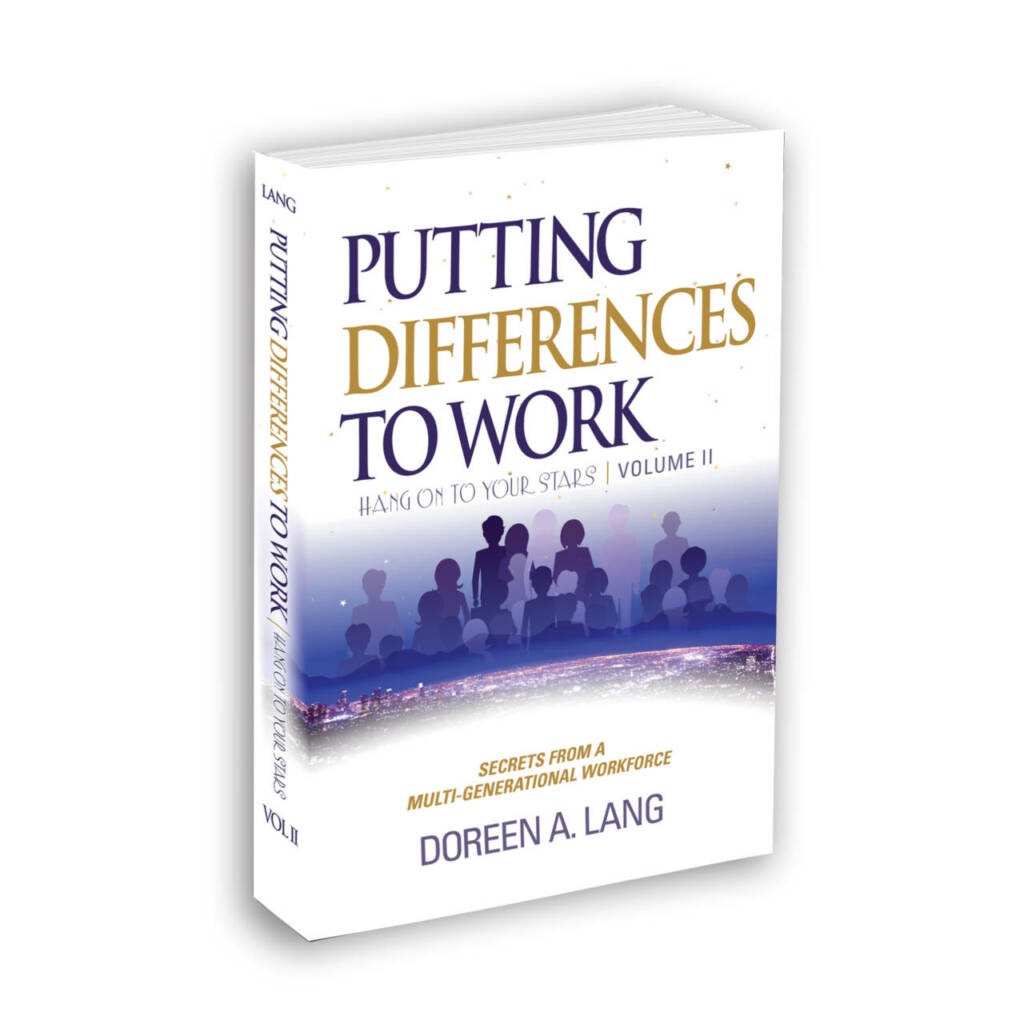 Putting Differences to Work by Doreen A. Lang