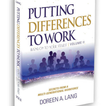 Scituate author Doreen A. Lang announces publication of latest book, Putting Differences to Work: Secrets from a Multi-Generational Workforce